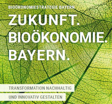Bayerische Bioökonomiestrategie veröffentlicht